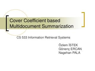 Cover Coefficient based Multidocument Summarization