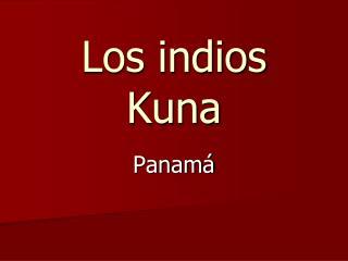 Los indios Kuna