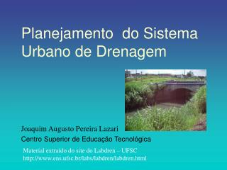Planejamento  do Sistema Urbano de Drenagem