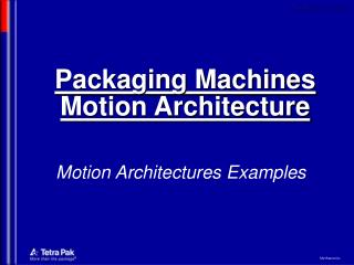 Packaging Machines Motion Architecture