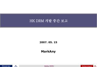 HK DRM  ?? ?? ??