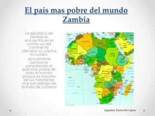 El  país  mas  pobre  del  mundo Zambia