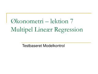 konometri   lektion 7 Multipel Line r Regression