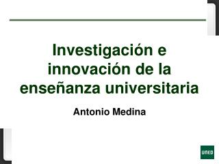 Investigaci n e innovaci n de la ense anza universitaria