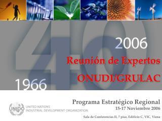 Programa Estrat�gico Regional  15-17 Noviembre 2006