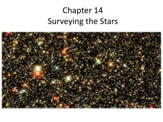 Chapter 14 Surveying the Stars