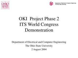 OKI  Project Phase 2 ITS World Congress Demonstration