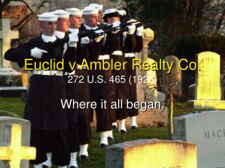 Euclid v Ambler Realty Co. 272 U.S. 465 1926