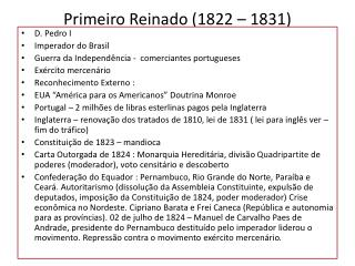 Primeiro Reinado (1822 – 1831)