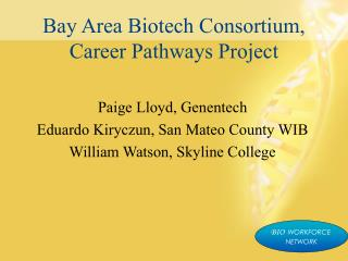 Bay Area Biotech Consortium, Career Pathways Project