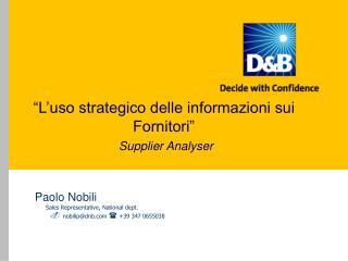 """""""L'uso strategico delle informazioni sui Fornitori"""" Supplier Analyser"""