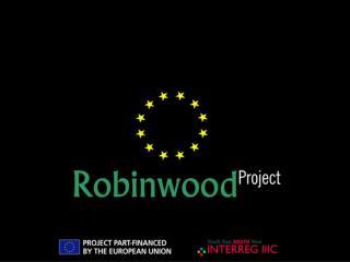 "PIC INTERREG IIIC Sud ""Robinwood"""