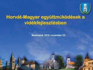 Horvát-Magyar együttműködések a vidékfejlesztésben