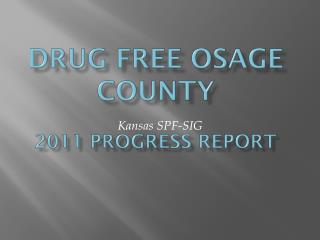 Drug Free Osage County 2011 progress report