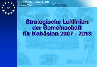 Strategische Leitlinien der Gemeinschaft f�r Koh�sion 2007 - 2013