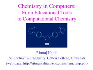 Chemistry in Computers: From Educational Tools  to Computational Chemistry