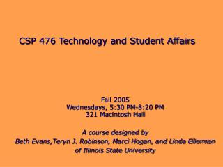 CSP 476 Technology and Student Affairs