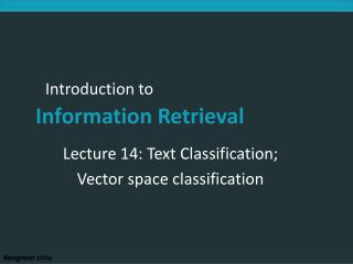 Lecture 14: Text Classification; Vector space classification