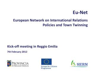 Eu-Net  European Network on International Relations Policies and Town Twinning