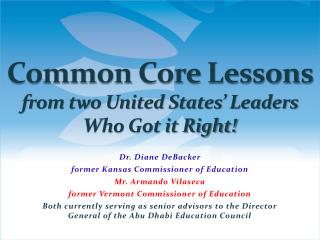 Common Core Lessons  from two United  States'  Leaders Who Got it Right!
