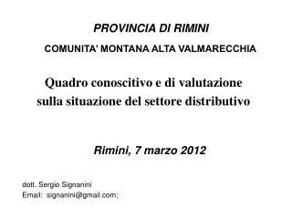 PROVINCIA DI RIMINI COMUNITA' MONTANA ALTA VALMARECCHIA