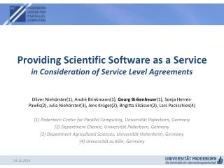 Providing Scientific Software as a Service in Consideration of Service Level Agreements