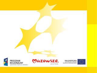 Stan wdrażania RPO na Mazowszu Regionalny Program Operacyjny Województwa Mazowieckiego 2007 – 2013