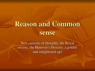 Reason and Common sense