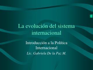 La evolución del sistema internacional