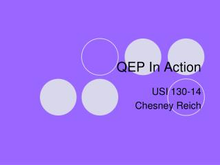QEP In Action