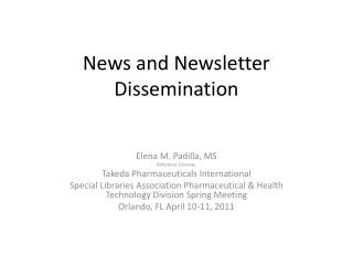 News and Newsletter Dissemination