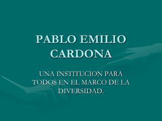 PABLO EMILIO CARDONA
