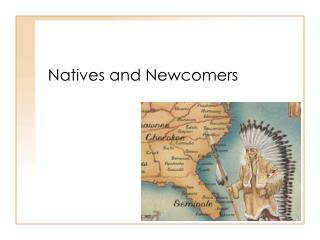 Natives and Newcomers