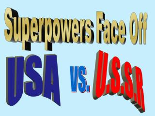 Superpowers Face Off