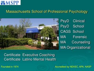PsyD   Clinical    PsyD   School CAGS  School MA    Forensic