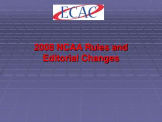 2008 NCAA Rules and Editorial Changes