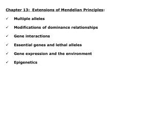 Chapter 13:  Extensions of Mendelian Principles : Multiple alleles