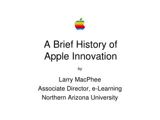 A Brief History of Apple Innovation