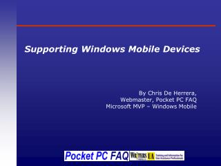 Supporting Windows Mobile Devices