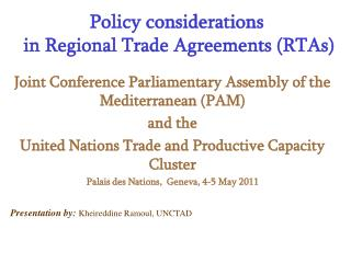 Policy considerations  in Regional Trade Agreements RTAs