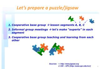 Cooperative base group   lesson segments  A, B, C