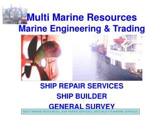 Multi Marine Resources Marine Engineering