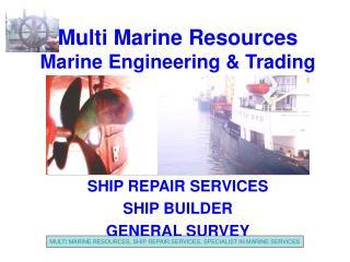 Multi Marine Resources Marine Engineering