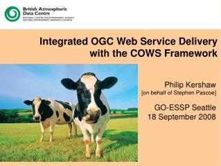 Integrated OGC Web Service Delivery  with the COWS Framework