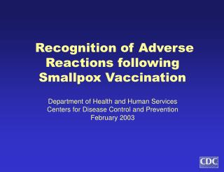 Recognition of Adverse Reactions following Smallpox Vaccination