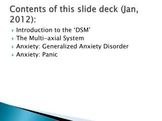 Contents of this slide deck (Jan, 2012):