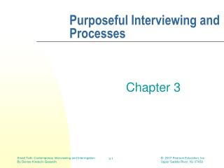 Purposeful Interviewing and Processes
