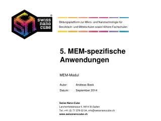 5. MEM-spezifische  Anwendungen