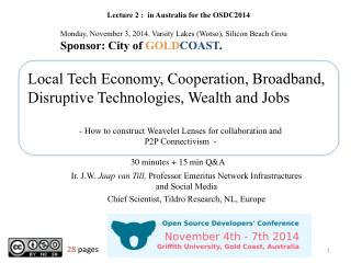 Local Tech Economy, Cooperation, Broadband, Disruptive Technologies, Wealth and Jobs