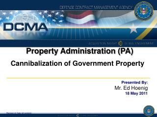 Property Administration (PA) Cannibalization of Government Property